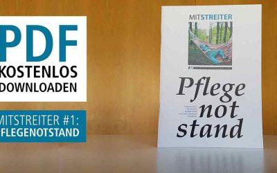 Mitstreiter #1: Lokales Magazin zum Pflegenotstand
