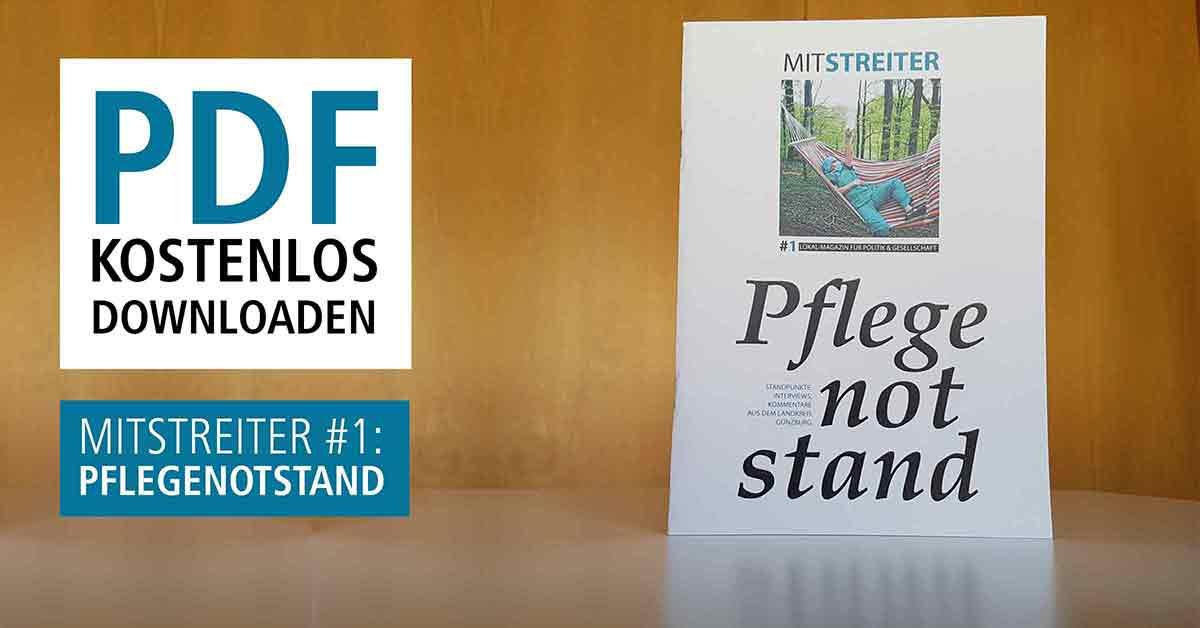 Mitstreiter Magazin für Debatte Ausgabe 1 Pflegenotstand