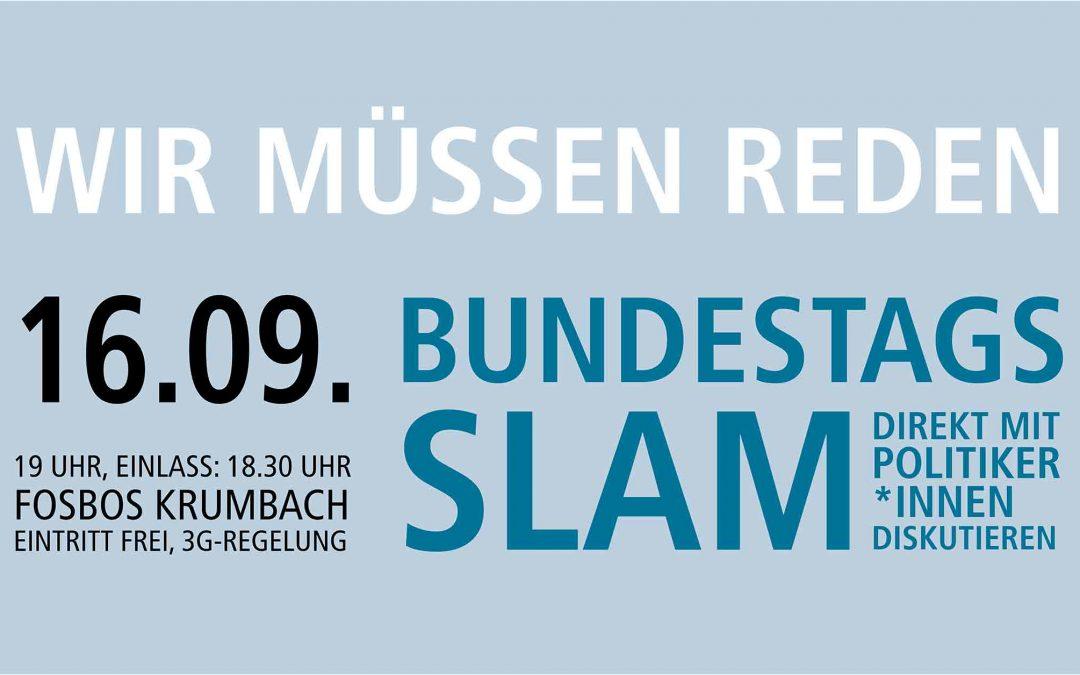 BunBundestagsslam 2021 - Frag die Kandidaten aus dem Wahlkreis Neu-Ulmdestagsslam 2021 - Frag die Kandidaten aus dem Wahlkreis Neu-Ulm